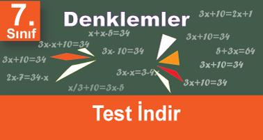 7.Sınıf Matematik Denklemler Testi İndir