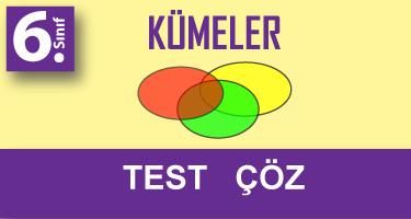 6.Sınıf Kümeler Testi Çöz
