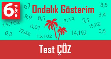 6.Sınıf Ondalık Gösterimlerde Yuvarlama Testi Çöz